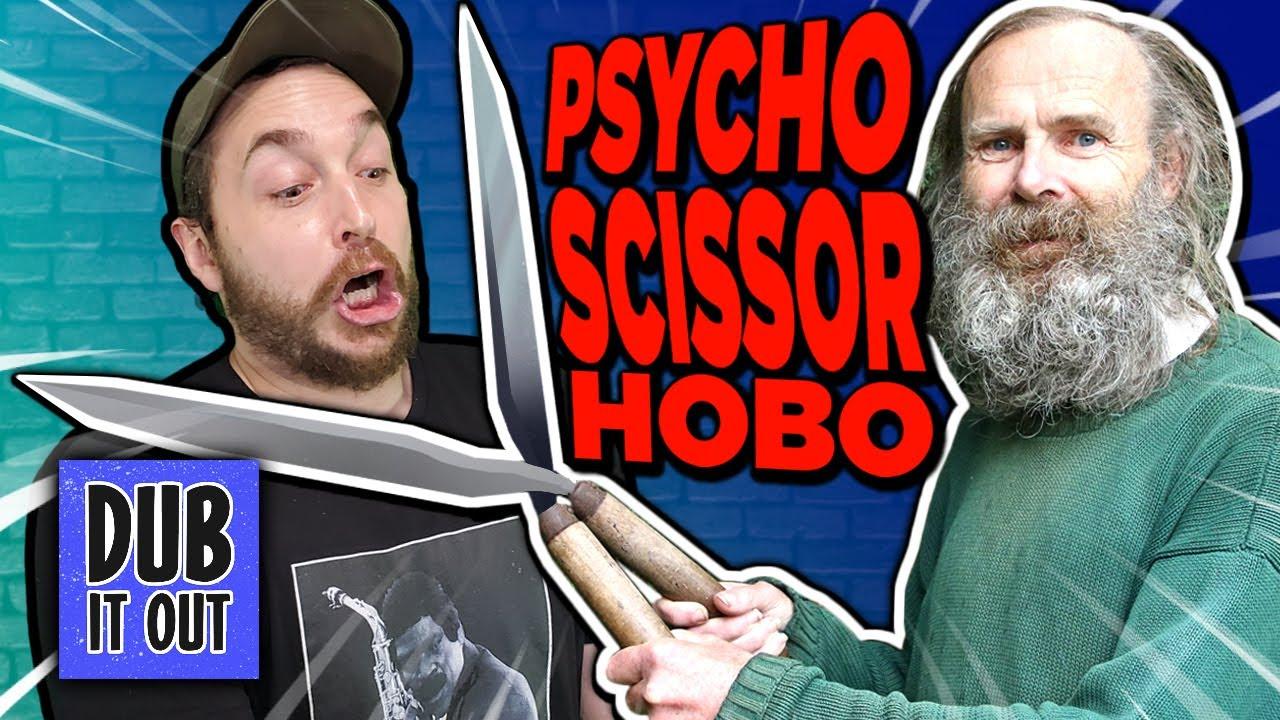 PSYCHO Scissor Hobo - Dub It Out