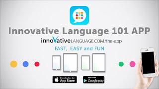 Learn a language with our FREE Innovative Language 101 App!