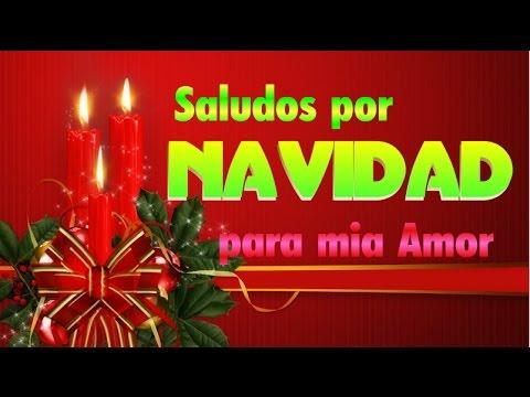 Saludos Por Navidad Para Mi Amor Youtube