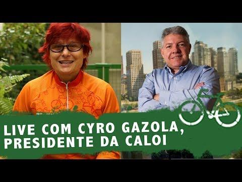LIVE COM CYRO GAZOLA, PRESIDENTE DA CALOI