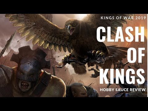 Kings Of War Clash Of Kings 2019 Hobby Sauce Review