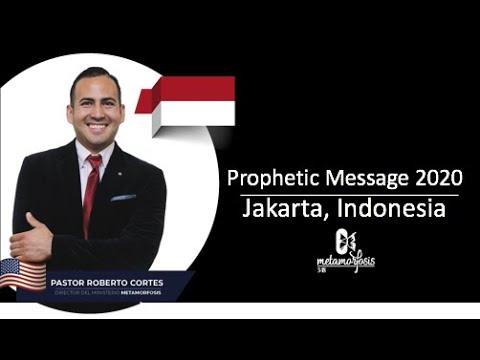 Prophetic Message 2020. Jakarta, Indonesia