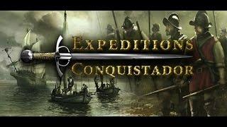 """Обзор игры """"Expeditions Conquistador"""""""