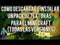 como descargar e instalar un pack de texturas para el minecraft 1.7.4 (TODAS LAS VERSIONES)