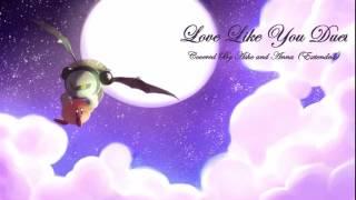 Love Like You Duet {Steven Universe} (Ashe & Anna) Extended