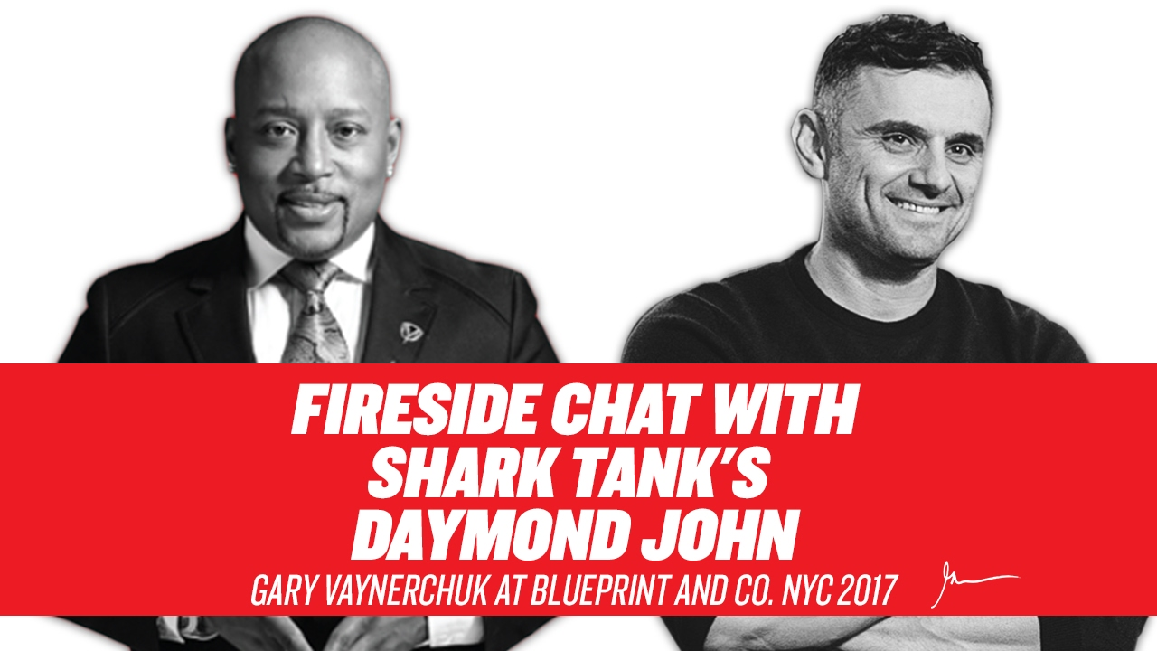 Fireside chat with shark tanks daymond john gary vaynerchuk at fireside chat with shark tanks daymond john gary vaynerchuk at blueprint and co nyc 2017 malvernweather Choice Image