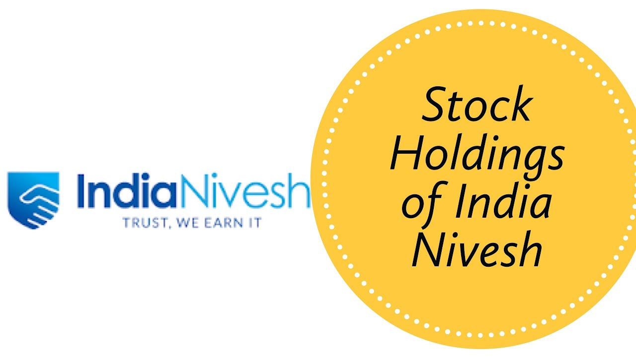 Top Stock Holdings Of India Nivesh Youtube