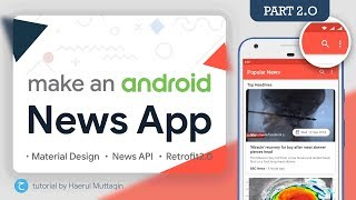 Search News 🔎 (SearchView) - Android News App Tutorial #2 • API • Retrofit2 • Matrial Design