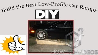 Easy DIY - Low Profile Car Ramps, Sturdy, Cheap, Effective, Works for **ALL CARS**