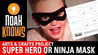 How to make a Super Hero Mask or Ninja Mask for Less Than a Dollar