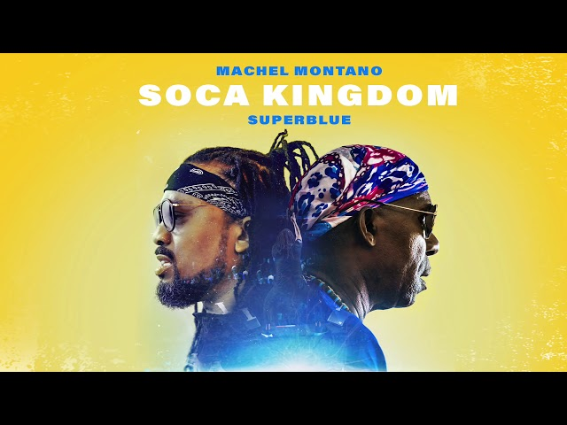 Soca Kingdom (Official Audio) | Machel Montano x Superblue | Soca 2018