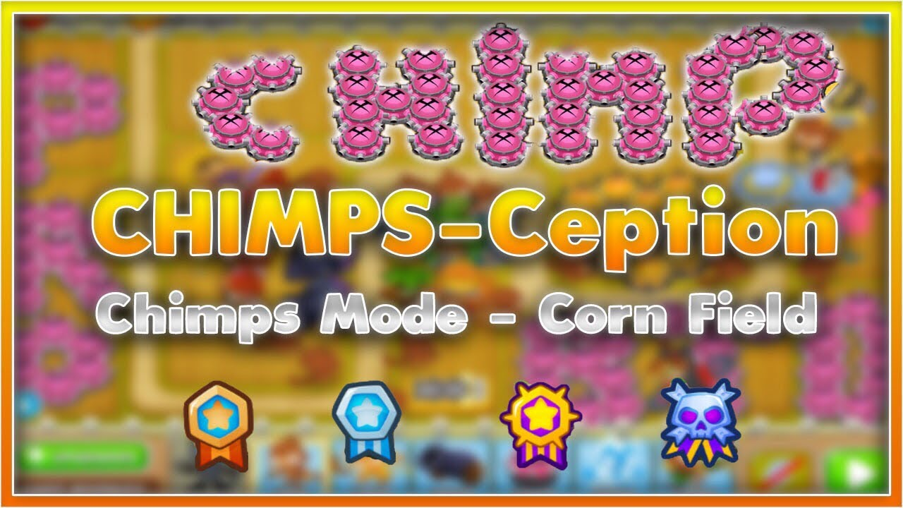 BTD 6 CHIMPS mode FULL GUIDE (corn feild