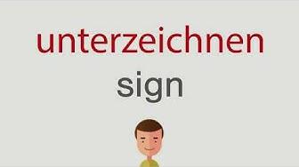 Wie heißt unterzeichnen auf englisch