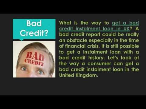 How to get a bad credit Instalment loans in UK?