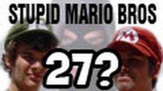 Stupid Mario Brothers - Episode 27