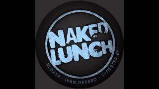 Download Ivan Devero - Synester (Original Mix) [NAKED LUNCH] Mp3 and Videos