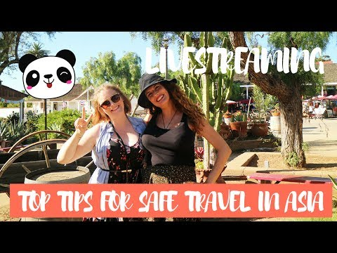LIVE-STREAMING: TOP FIVE TIPS ON HOW TO TRAVEL SAFE IN ASIA FT AMAETV