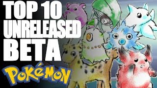 Top 10 Beta Unreleased Pokémon - Tamashii Hiroka