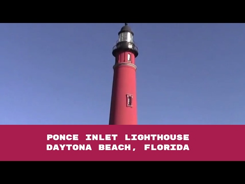 Ponce Inlet Lighthouse in Daytona Beach, Florida - Review