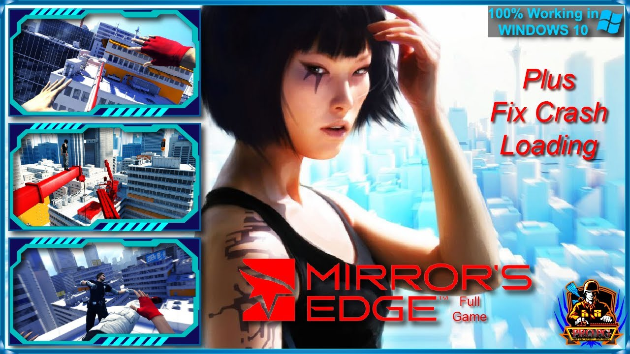 How to download and install Mirror's Edge in windows 10 with gameplay 100 %working.
