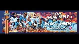 TOP 14 USAP/Stade Français 2018 *ÊTRE IMBATTAPLE* !