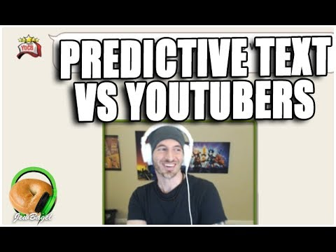 PREDICTIVE TEXT -vs- YOUTUBERS