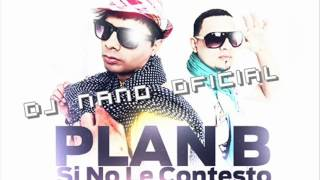 Plan B Feat Tony Dize & Zion & Lennox   Si No Le Contesto