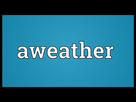 Header of aweather
