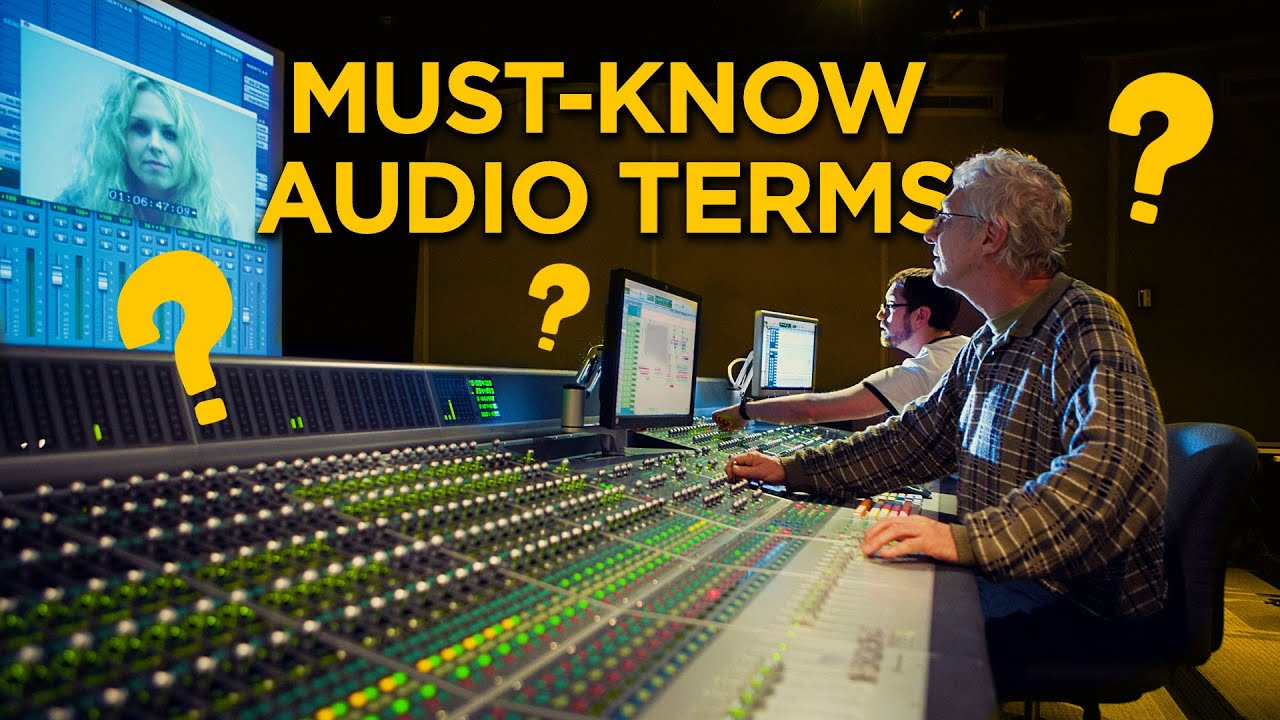 Must-Know Audio Terminology | Improve Your On-Set Communication