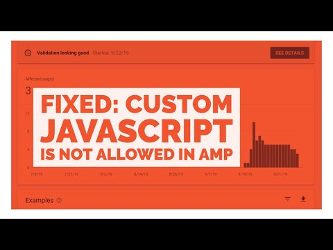 Custom JavaScript is not allowed in AMP - 100% Fixed.