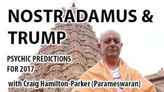 Donald Trump Nostradamus Predictions by Psychic