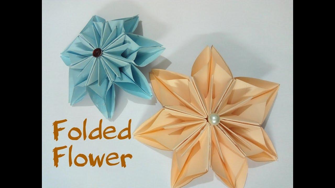 Diy Simple Origami Paper Folding Flower 2018 Youtube
