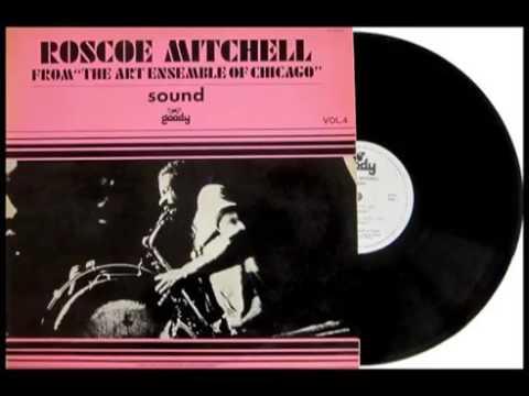 Roscoe Mitchell - Sound 1966 - Alternate Takes