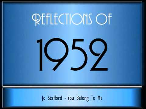 Reflections Of 1952 ♫ ♫ 65 Songs
