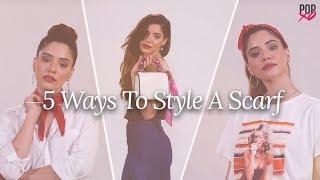 5 Ways To Style A Scarf - POPxo Fashion