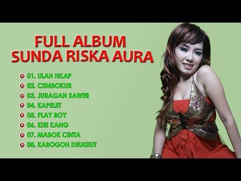 Full Lagu Pop Sunda Riska Aura