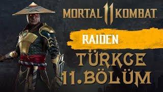 RAIDEN'IN FEDAKARLIĞI | Mortal Kombat 11 Türkçe 11. Bölüm