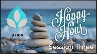 Happy Hour Meditation - Session 3