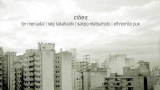 Fer Mercadal › Cities EP (full album)
