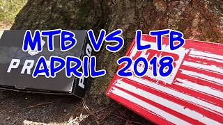 MTB vs LTB Unboxing (April 2018)