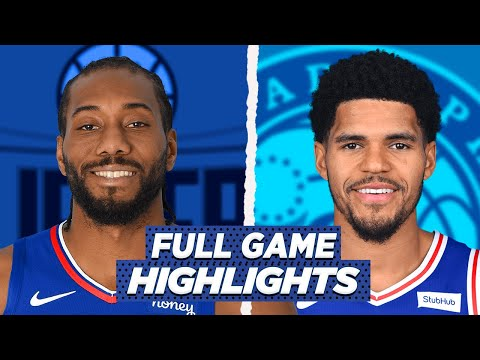 SIXERS vs LA CLIPPERS FAITS SAILLANTS DU JEU COMPLET | SAISON NBA 2021