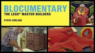Blocumentary: Lego® Master Builder Steve Gerling