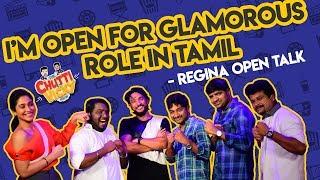 I'M Open for Glamorous Role in Tamil - Regina | Chutti & Vicky Show | Blacksheep