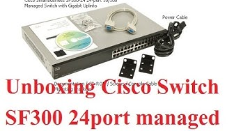 Unboxing Cisco SF300 24port Managed Switch