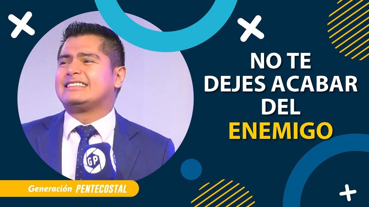 NO TE DEJES ACABAR DEL ENEMIGO - ANDRES FUENTES