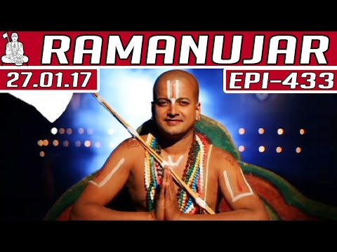 Ramanujar | Epi 433 | 27/01/2017 | Kalaignar TV
