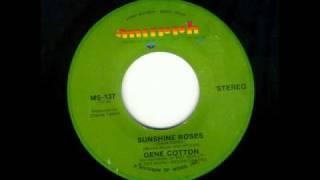Gene Cotton - Sunshine Roses
