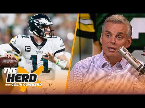Wentz put on an 'absolute clinic on how to QB' against Packers — Colin recaps TNF | NFL | THE HERD