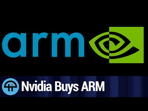 Nvidia Buys ARM for $40 Billion. Why?