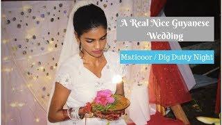A Real Nice Guyanese Wedding ( Maticoor / Dig Dutty Night ) II Real Nice Guyana (HD)
